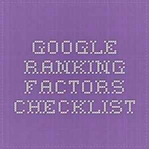 Google Ranking Factors Checklist