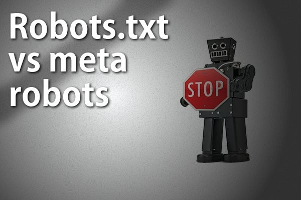 robots.txt vs. meta robots
