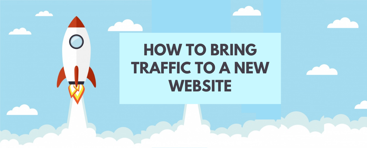 How to Bring Traffic to a New Website