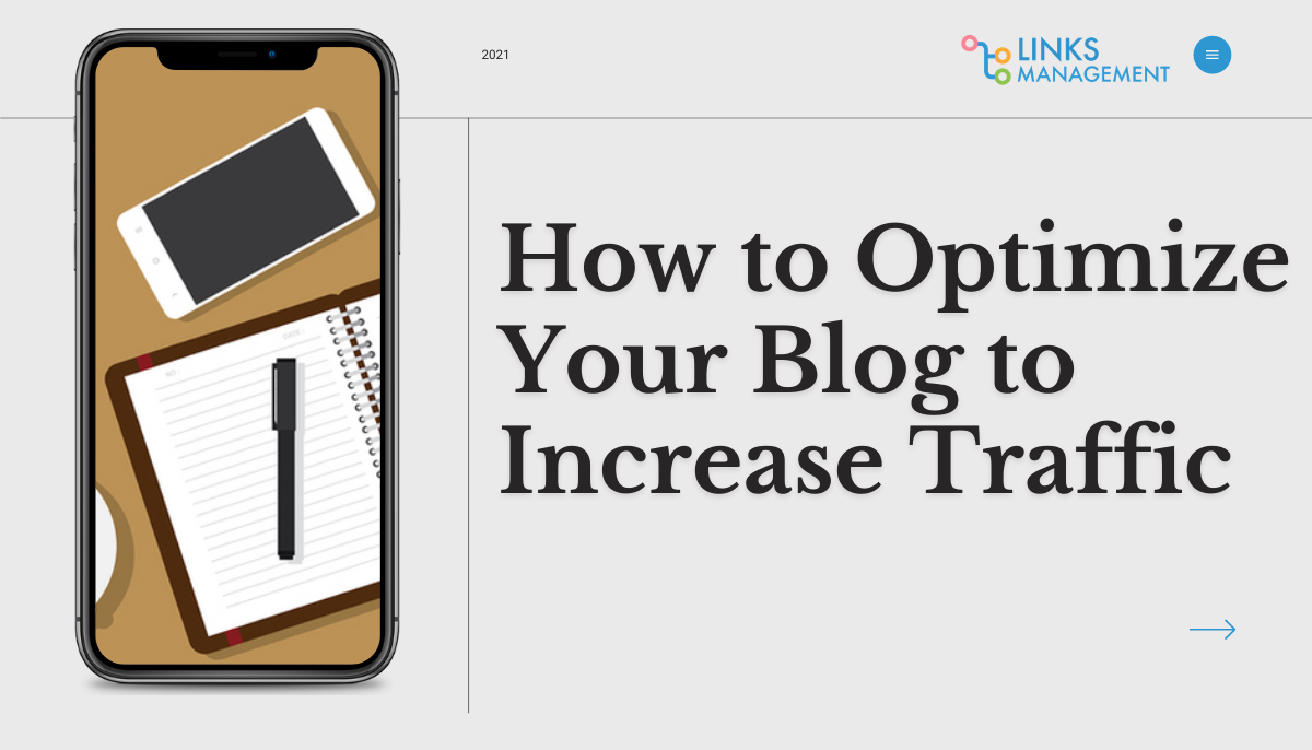 How to Optimize Blog to Increase Traffic