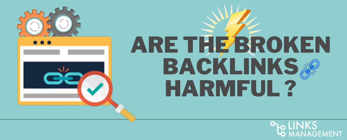 Broken Backlinks Harmful