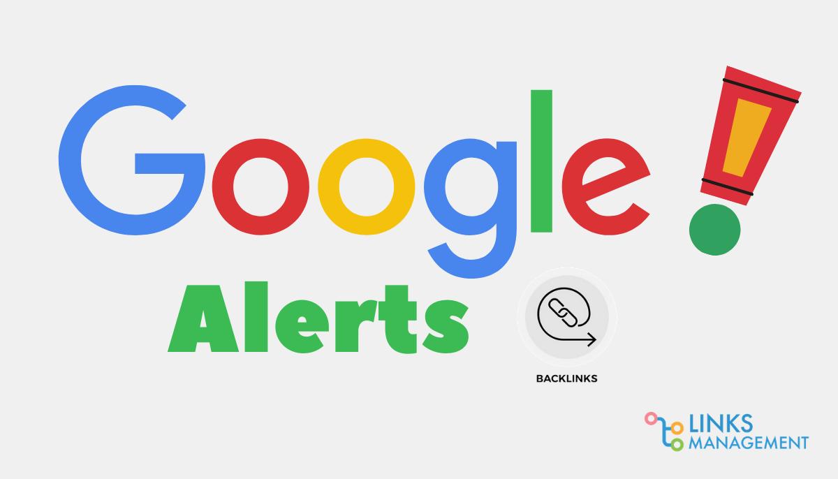 Google Alerts for Link Building