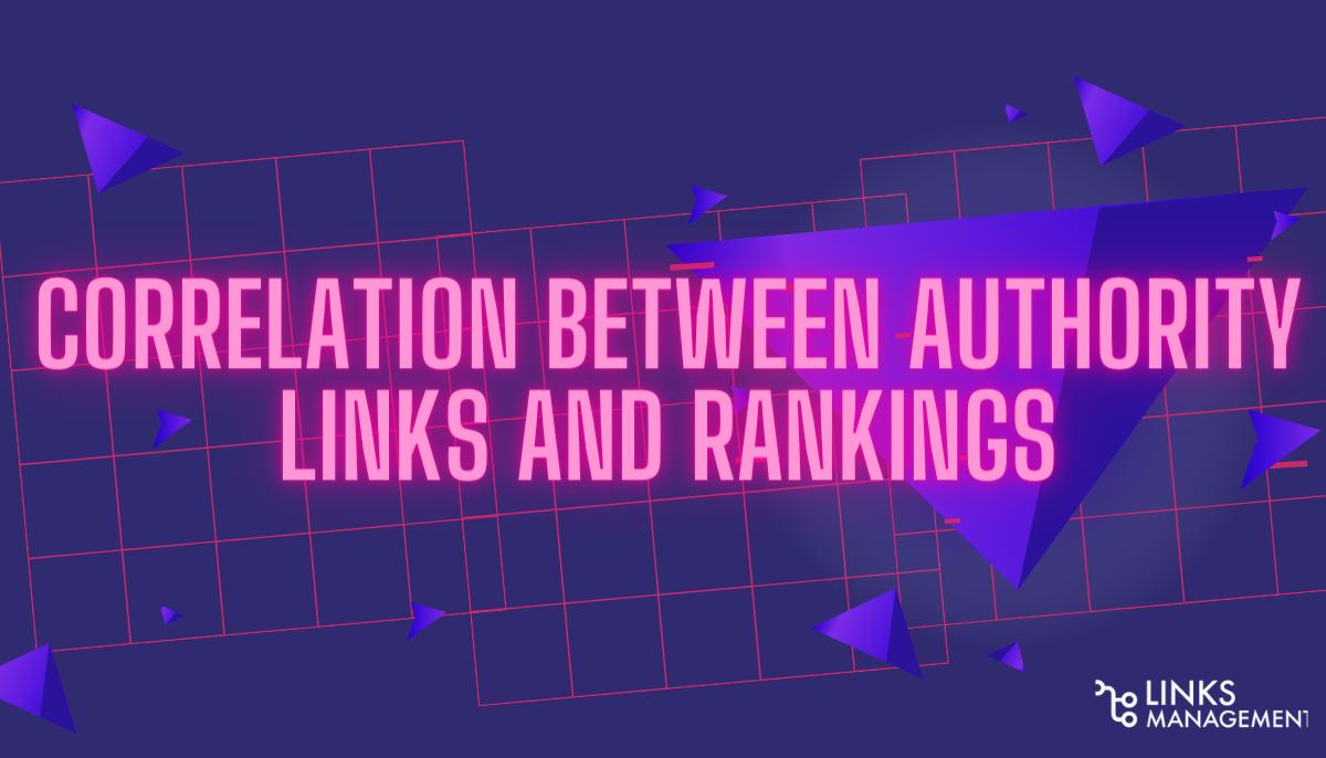 Correlation Between Authority Links and Rankings