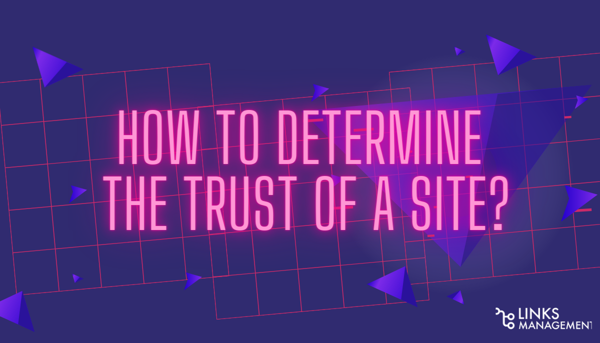 How to determine the Trust of a site