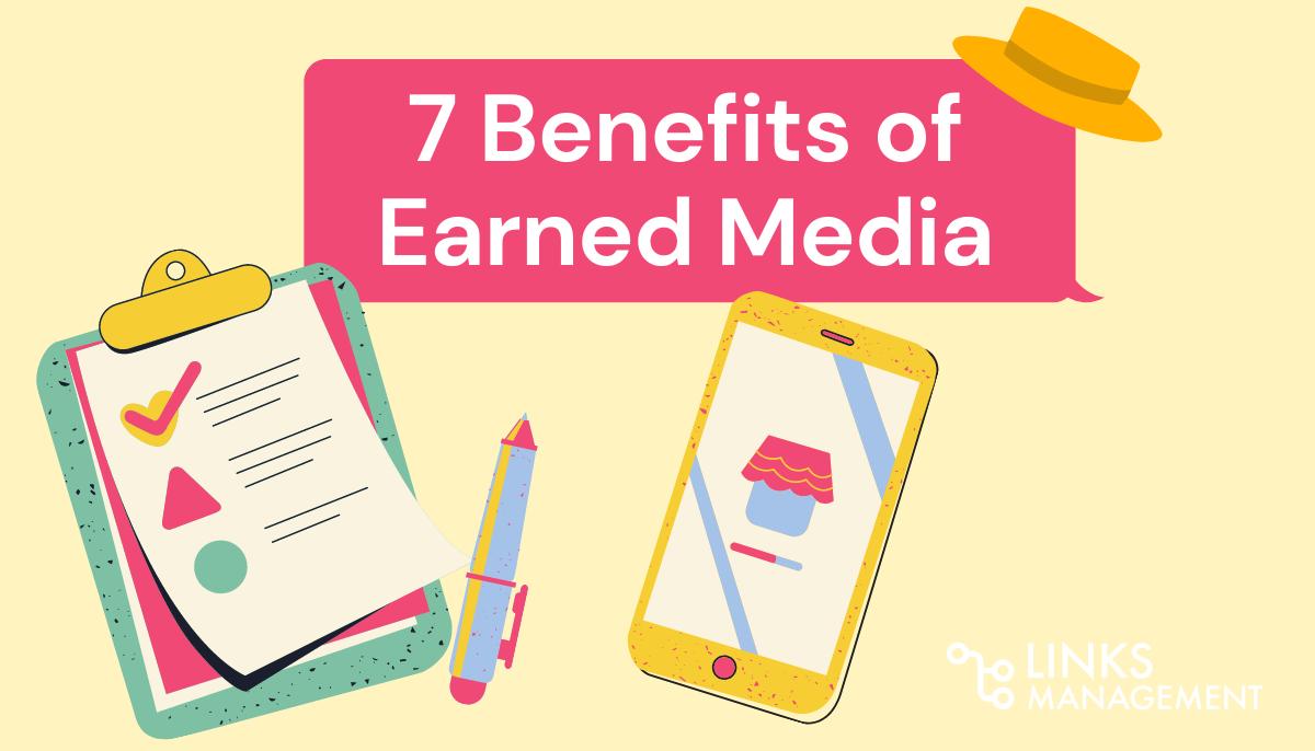 Benefits of Earned Media
