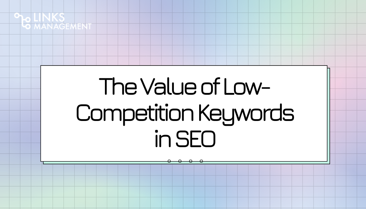 Low-Competition Keywords in SEO