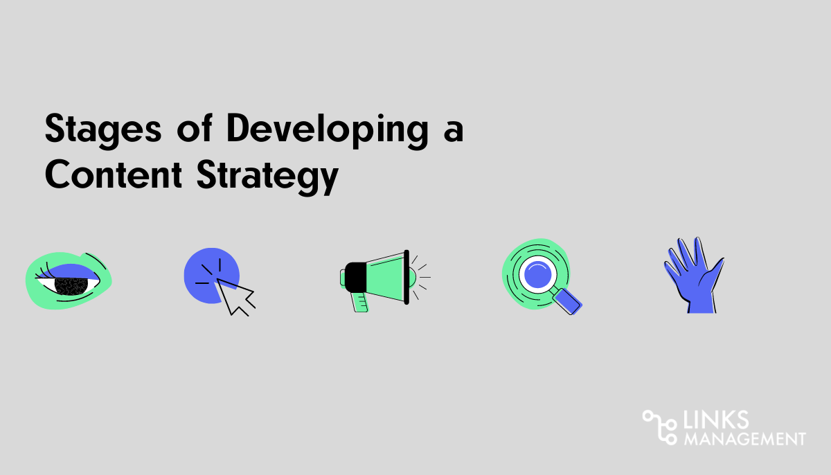 Stages of Developing a Content Strategy