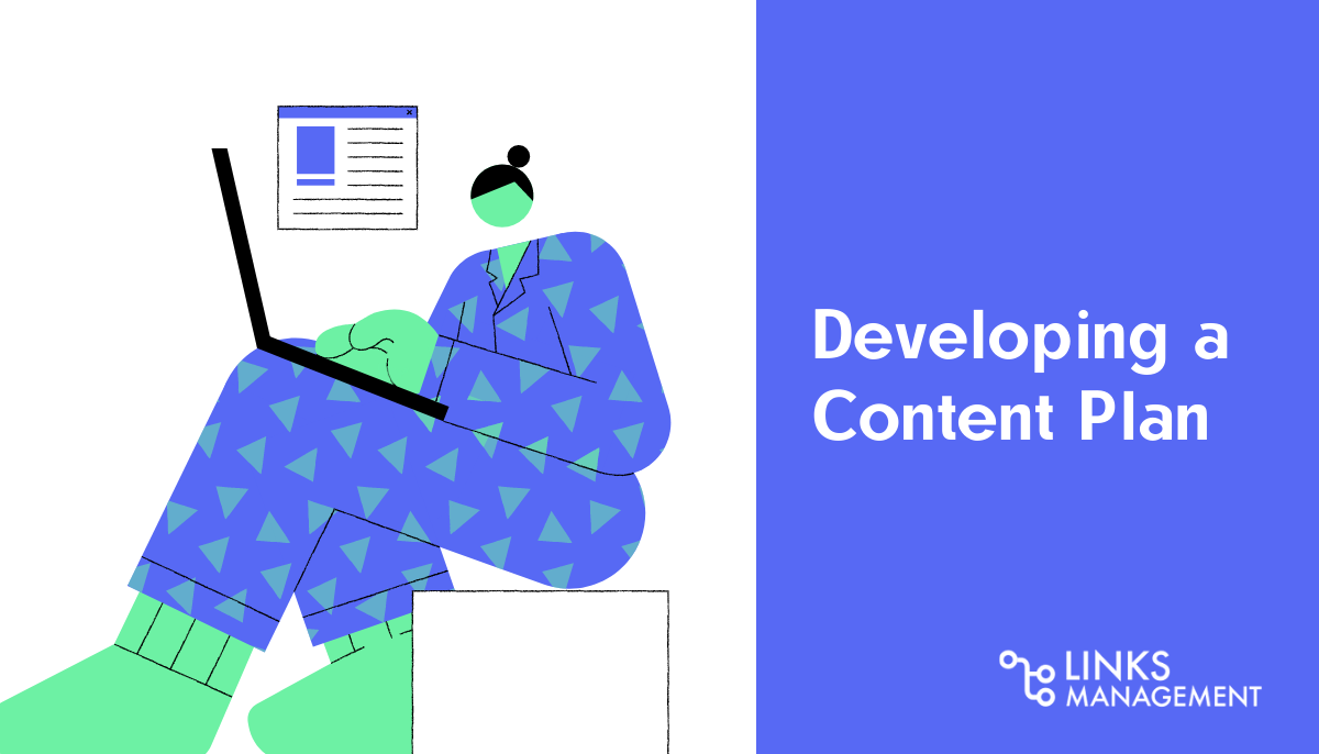 Developing a Content Plan