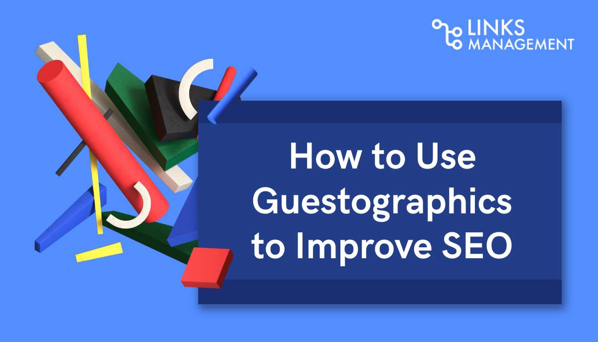 How to Use Guestographics to Improve SEO