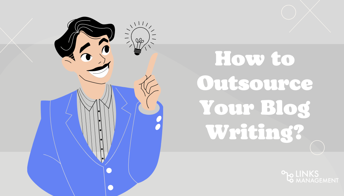 Outsource Your Blog Writing